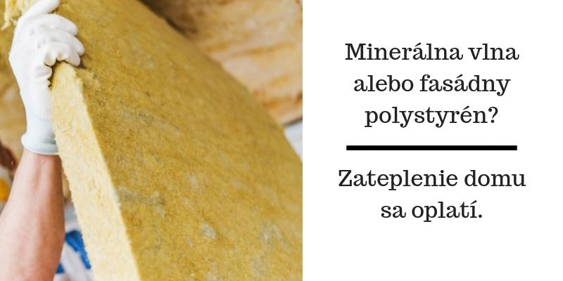 mineralna-vlna-alebo-fasadny-polystyren_-zateplenie-domu-sa-oplati